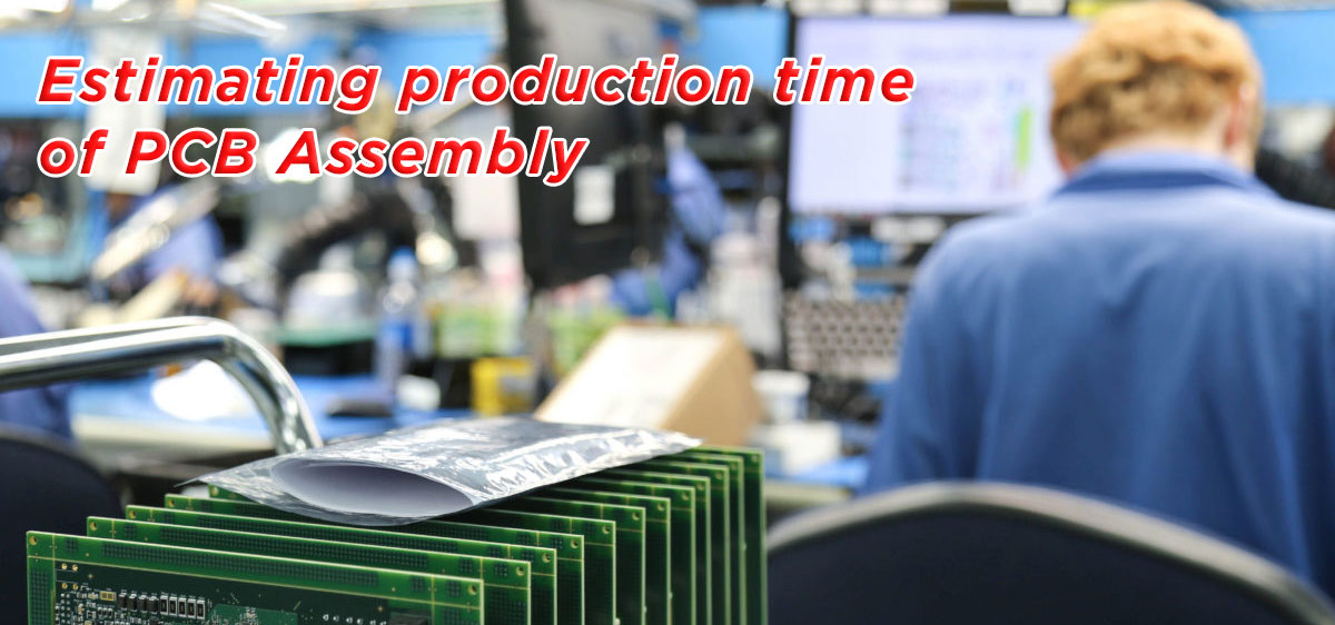Estimating Production Time of PCB Assembly Job | Sparrow ERP
